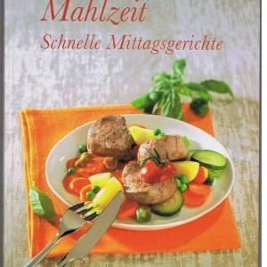 Mahlzeit schnelle mittagsgerichte thermomix kochbuch tm 31 for Mittagsgerichte schnell